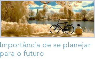 A importância de se planejar o futuro